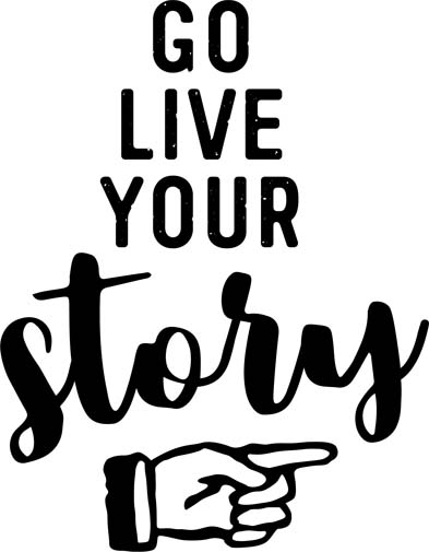 go live your story