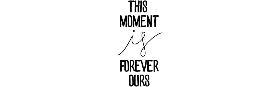 This Moment Word Art