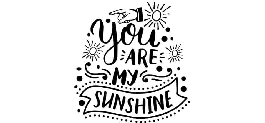 You Are My Sunshine Word Art