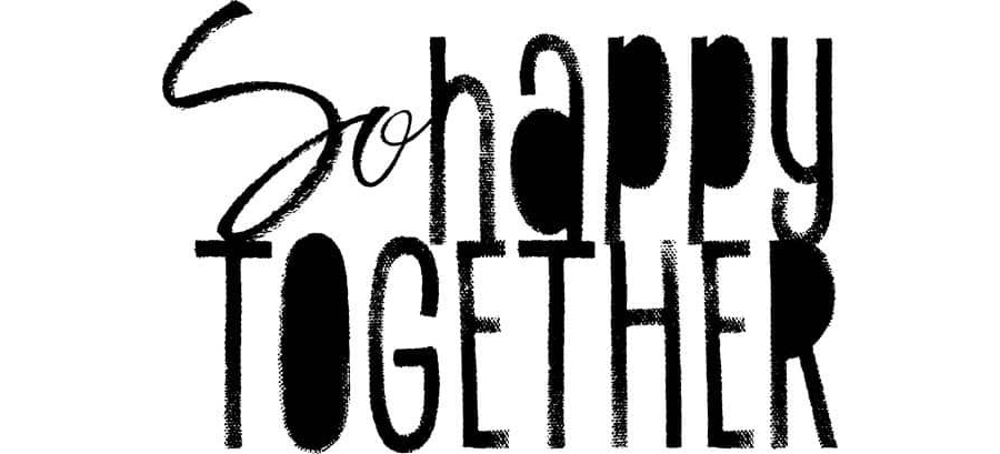 So Happy Together Word Art